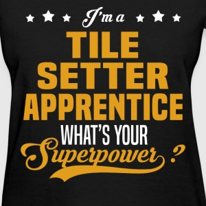 Tile Setter Apprentice - Women's T-Shirt