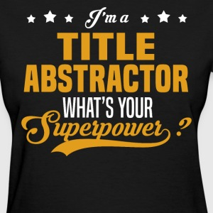 Title Abstractor - Women's T-Shirt