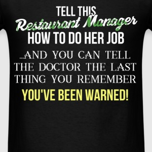 Restaurant Manager - Tell this Restaurant Manager  - Men's T-Shirt
