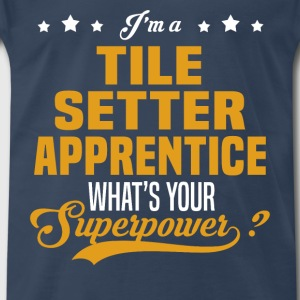 Tile Setter Apprentice - Men's Premium T-Shirt
