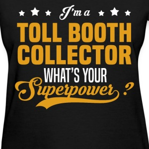 Toll Booth Collector - Women's T-Shirt
