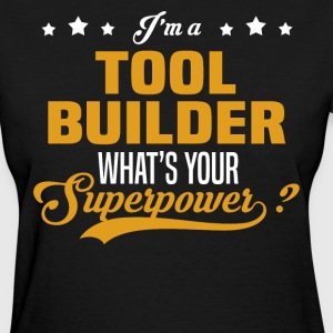 Tool Builder - Women's T-Shirt