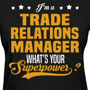Trade Relations Manager - Women's T-Shirt