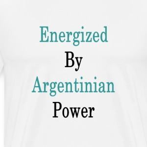 energized_by_argentinian_power_ T-Shirts - Men's Premium T-Shirt