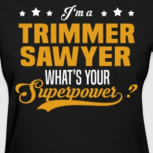 Trimmer Sawyer - Women's T-Shirt