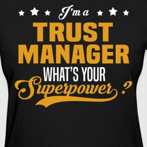 Trust Manager - Women's T-Shirt