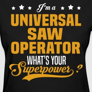 Universal Saw Operator - Women's T-Shirt