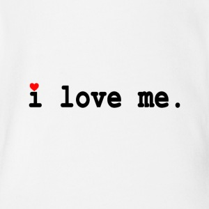 i love me. - Short Sleeve Baby Bodysuit