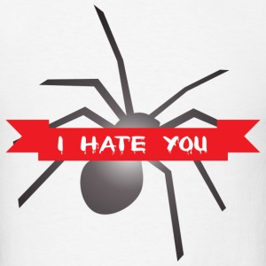 Just Hate You - Men's T-Shirt