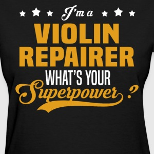Violin Repairer - Women's T-Shirt