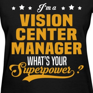 Vision Center Manager - Women's T-Shirt