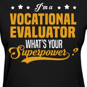 Vocational Evaluator - Women's T-Shirt