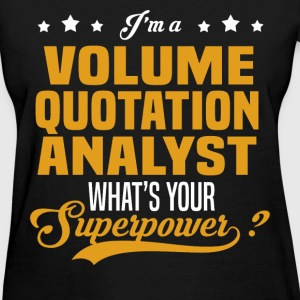 Volume Quotation Analyst - Women's T-Shirt
