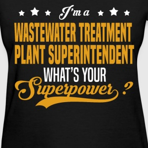 Wastewater Treatment Plant Superintendent - Women's T-Shirt