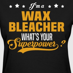 Wax Bleacher - Women's T-Shirt