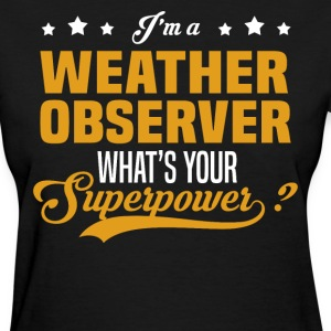 Weather Observer - Women's T-Shirt