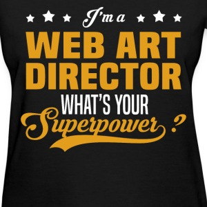 Web Art Director - Women's T-Shirt
