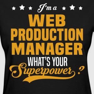 Web Production Manager - Women's T-Shirt