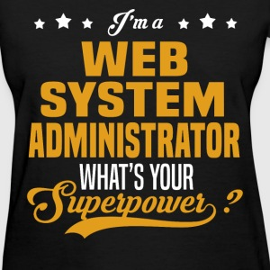 Web System Administrator - Women's T-Shirt