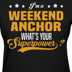 Weekend Anchor - Women's T-Shirt