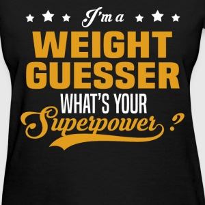 Weight Guesser - Women's T-Shirt