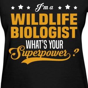 Wildlife Biologist - Women's T-Shirt