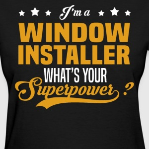 Window Installer - Women's T-Shirt