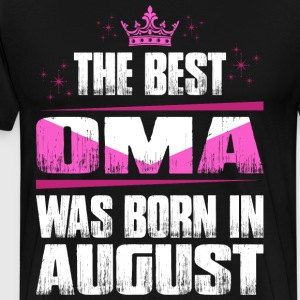 The Best Oma Was Born In August T-Shirts - Men's Premium T-Shirt
