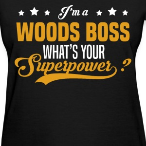 Woods Boss - Women's T-Shirt