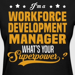 Workforce Development Manager - Women's T-Shirt