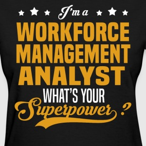 Workforce Management Analyst - Women's T-Shirt