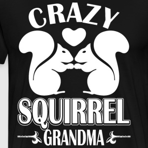 Crazy Squirrel Grandma T-Shirts - Men's Premium T-Shirt
