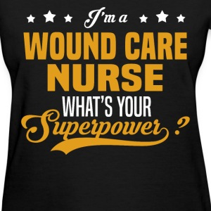 Wound Care Nurse - Women's T-Shirt