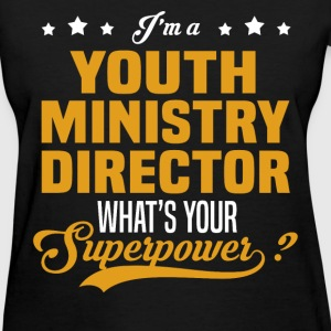 Youth Ministry Director - Women's T-Shirt