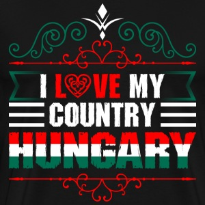 I Love My Country Hungary T-Shirts - Men's Premium T-Shirt