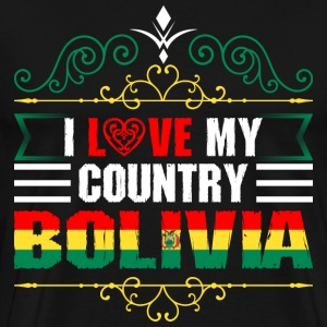 I Love My Country Bolivia T-Shirts - Men's Premium T-Shirt