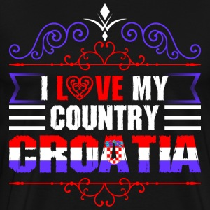 I Love My Country Croatia T-Shirts - Men's Premium T-Shirt