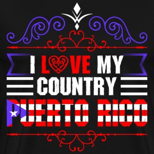 I Love My Country Puerto Rico T-Shirts - Men's Premium T-Shirt