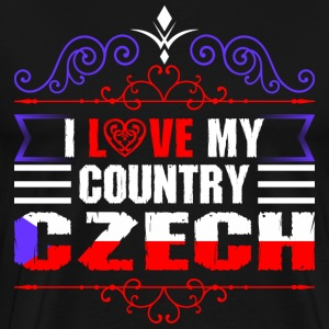 I Love My Country Czech T-Shirts - Men's Premium T-Shirt