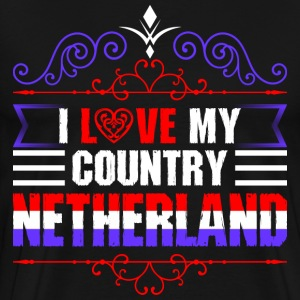 I Love My Country Netherland T-Shirts - Men's Premium T-Shirt
