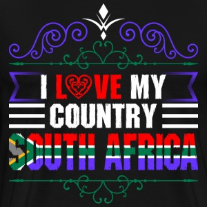 I Love My Country South Africa T-Shirts - Men's Premium T-Shirt
