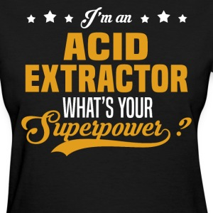 Acid Extractor T-Shirts - Women's T-Shirt