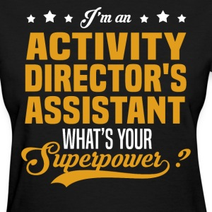 Activity Director's Assistant T-Shirts - Women's T-Shirt