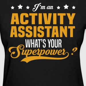 Activity Assistant T-Shirts - Women's T-Shirt