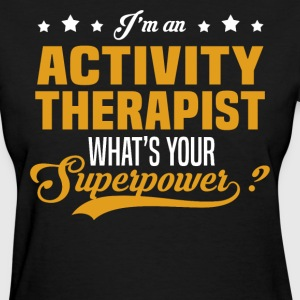 Activity Therapist T-Shirts - Women's T-Shirt