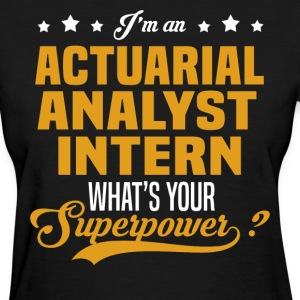 Actuarial Analyst Intern T-Shirts - Women's T-Shirt
