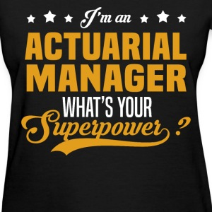 Actuarial Manager T-Shirts - Women's T-Shirt
