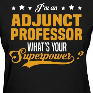 Adjunct Professor T-Shirts - Women's T-Shirt