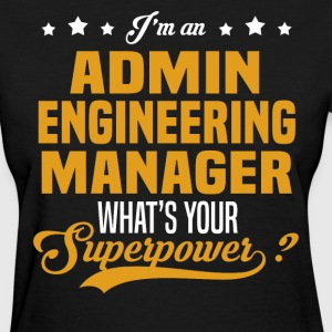 Admin Engineering Manager T-Shirts - Women's T-Shirt