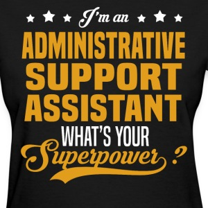 Administrative Support Assistant T-Shirts - Women's T-Shirt